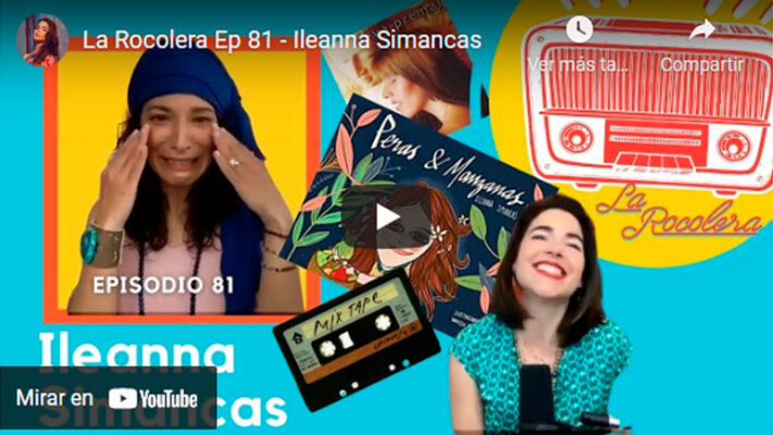 La Rocolera Ep 81 - Ileanna Simancas