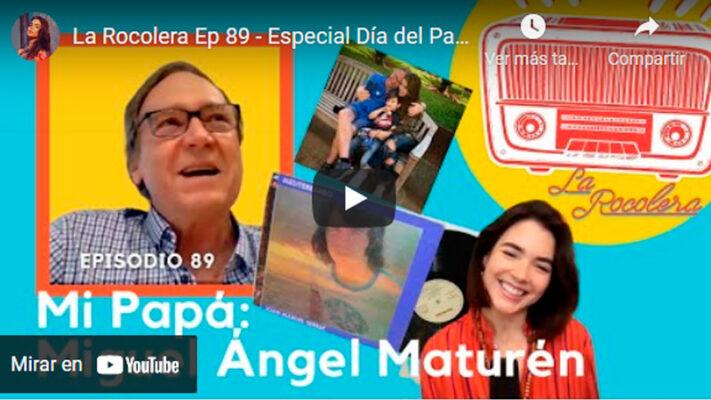 La Rocolera Ep89 Especial Dia del Padre Miguel Angel Maturen